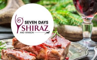 SEVEN DAYS OF SHIRAZ AND VENISON